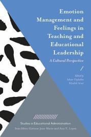 Emotion Management and Feelings in Teaching and Educational Leadership PDF