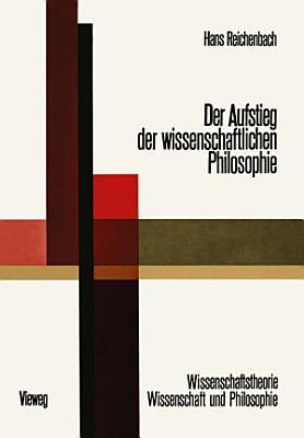 Der Aufstieg der Wissenschaftlichen Philosophie PDF