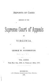 Reports of Cases in the Supreme Court of Appeals of Virginia: Volume 82