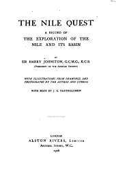The Nile Quest: A Record of the Exploration of the Nile and Its Basin