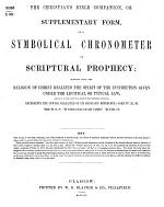 The Christian's Bible Companion: Or, Supplementary Form of a Symbolical Chronometer of Scriptural Prophecy &c. [By William Hewson.]