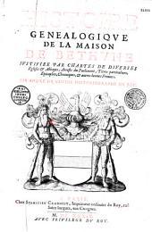Histoire généalogique de la maison de Bethune... par André du Chesne