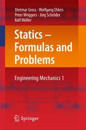 Statics – Formulas and Problems: Engineering Mechanics 1
