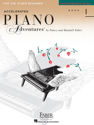Accelerated Piano Adventures for the Older Beginner: Performance
