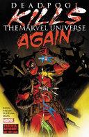 Deadpool Kills the Marvel Universe Again PDF