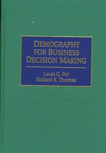 Demography for Business Decision Making Book