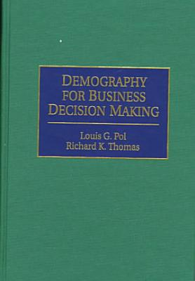 Demography for Business Decision Making PDF