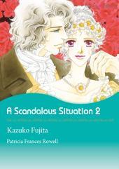 A Scandalous Situation 2: Mills & Boon Comics