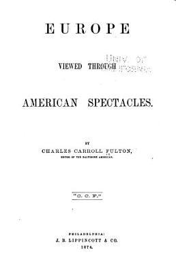 Furope Viewed Through American Spectacles PDF