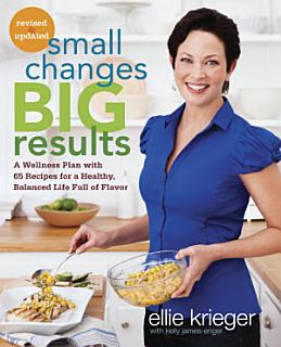Small Changes  Big Results  Revised and Updated Book