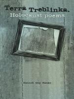 Terra Treblinka. Holocaust Poems