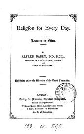 Religion for every day, lectures to men