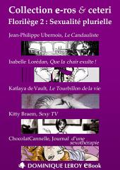 FLORILÈGE 2 : Sexualité plurielle (eBook): Collection e-ros & ceteri