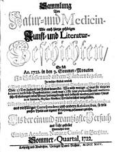 Sammlung von Natur- und Medicin- wie auch hierzu gehörigen Kunst- und Literatur-Geschichten so sich von 1717-26 in Schlesien und anderen Orten begeben ... und als Versuch ans Licht gestellet: Band 21