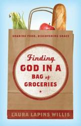 Finding God In A Bag Of Groceries Book PDF