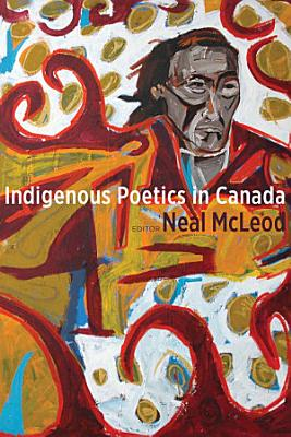 Indigenous Poetics in Canada PDF