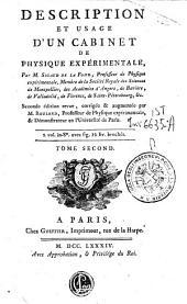 Description et usage d'un cabinet de physique experimentale, par M. Sigaud De La Fond ... Tome premier [-second!: 2