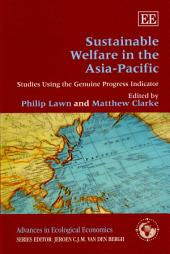 Sustainable Welfare in the Asia-Pacific: Studies Using the Genuine Progress Indicator