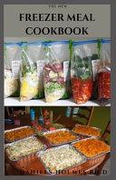 The New Freezer Meal Cookbook PDF