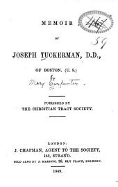Memoir of Joseph Tuckerman, D.D., of Boston (U.S.)