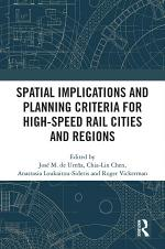 Spatial Implications and Planning Criteria for High-Speed Rail Cities and Regions
