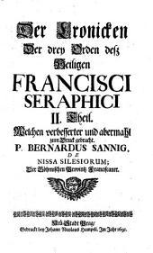 Der Cronicken der drey Orden desz heiligen Francisci Seraphici II. Theil