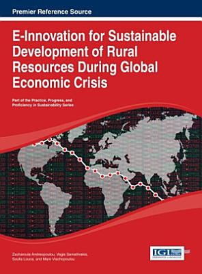 E Innovation for Sustainable Development of Rural Resources During Global Economic Crisis PDF