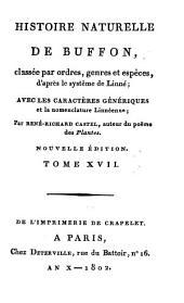 Histoire Naturelle: classée par ordres, genres et espèces, d'après le système de Linnée : avec les Caractères génériques et la nomenclature Linnéenne. Oiseaux ; T. 7. 17