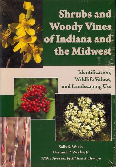 Shrubs and Woody Vines of Indiana and the Midwest PDF