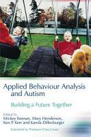 Applied Behaviour Analysis and Autism PDF