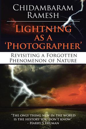 LIGHTNING AS A  PHOTOGRAPHER
