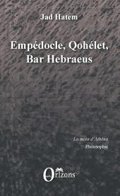 Empédocle, Qohélet, Bar Hebraeus