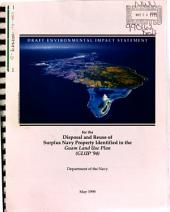 Disposal and Reuse of Surplus Navy Property Identified in the Guam Land Use Plan (GLUP '94): Environmental Impact Statement