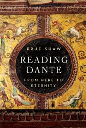 Reading Dante From Here To Eternity Book PDF