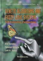 Genetic Algorithms and Fuzzy Logic Systems PDF