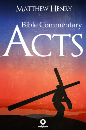 Acts   Complete Bible Commentary Verse by Verse PDF