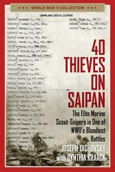 40 Thieves on Saipan