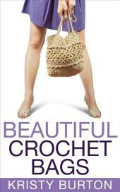 Beautiful Crochet Bags
