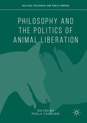 Philosophy and the Politics of Animal Liberation