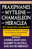 Praxiphanes of Mytilene and Chamaeleon of Heraclea