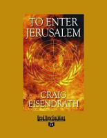 To Enter Jerusalem  Volume 2 of 2   EasyRead Super Large 24pt Edition  PDF