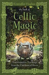 The Book of Celtic Magic