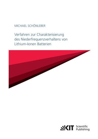 Verfahren zur Charakterisierung des Niederfrequenzverhaltens von Lithium Ionen Batterien PDF