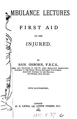 Ambulance Lectures  First Aid to the Injured PDF