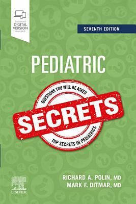 Pediatric Secrets - E-Book