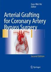Arterial Grafting for Coronary Artery Bypass Surgery: Edition 2