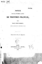 Notice sur le poème latin : De Tristibus Francioe