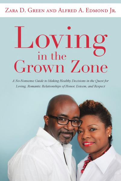 Download Loving in the Grown Zone Book