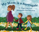 My Mom is a Surrogate