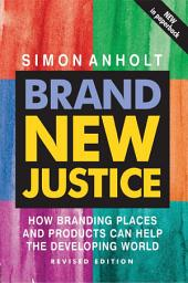 Brand New Justice: Edition 2